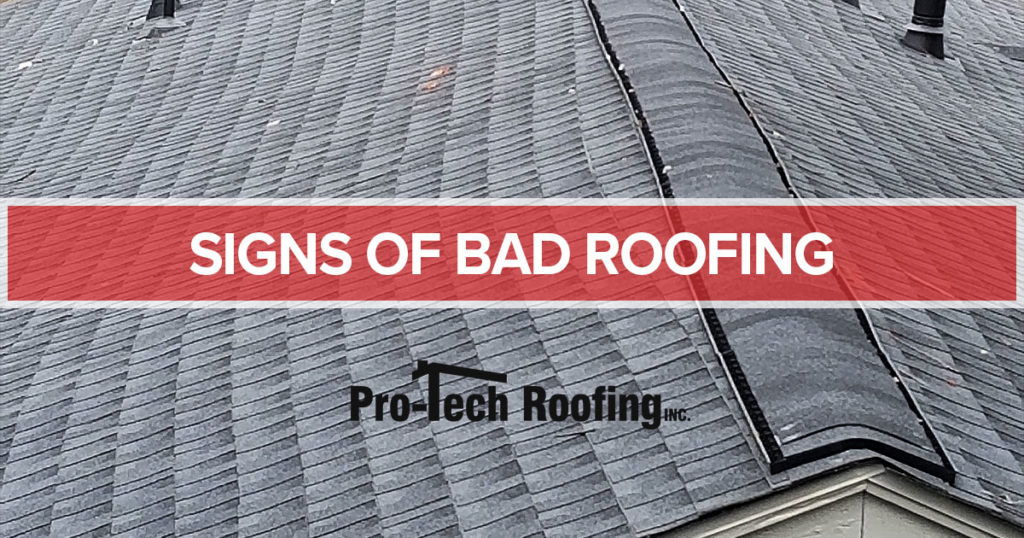 Signs of Bad Roofing Job
